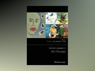 The Wiley Handbook of Art Therapy av David Gussak