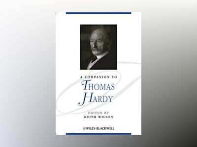 A Companion to Thomas Hardy av Keith Wilson