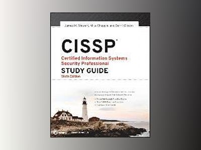 CISSP: Certified Information Systems Security Professional Study Guide av James M. Stewart