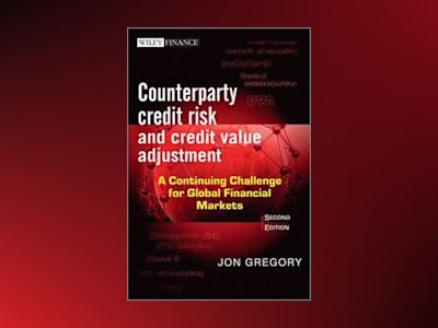 Counterparty Credit Risk and Credit Value Adjustment av Gregory