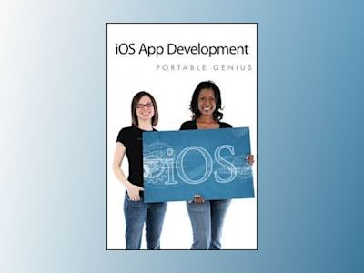 iOS Development Portable Genius av Wentk