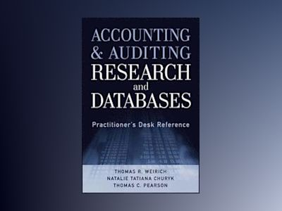 Accounting and Auditing Research Databases av Thomas R. Weirich