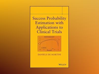 Success Probability Estimation with Applications to Clinical Trials av Daniele De Martini