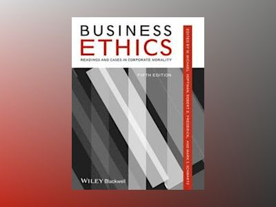 Business Ethics: Readings and Cases, 5th Edition av W. Michael Hoffman