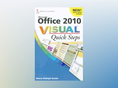 Office 2010 Visual Quick Steps av Sherry Kinkoph Gunter