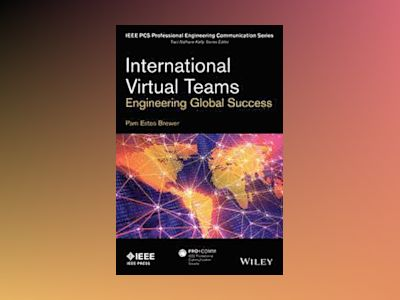 International Virtual Teams: Engineering Global Success av Pam Estes Brewer