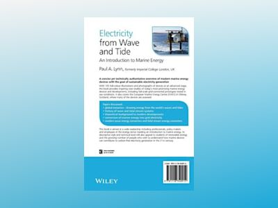 Electricity from Wave and Tide: An Introduction av Paul A. Lynn
