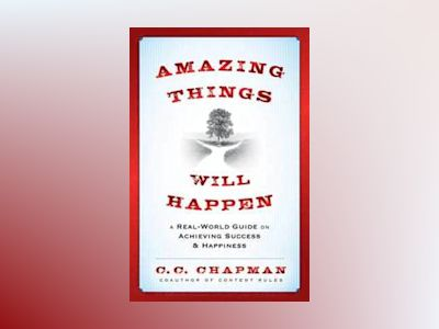 Do Amazing Things av C. C. Chapman