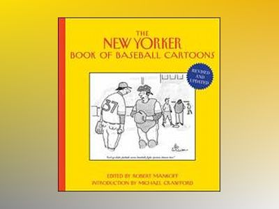 The New Yorker Book of Baseball Cartoons, Revised and Updated av Robert Mankoff