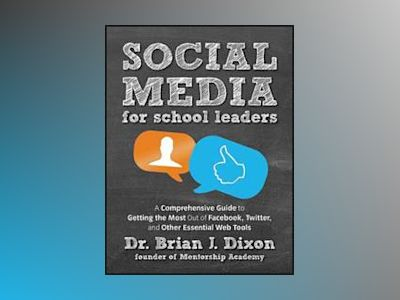 Social Media for School Leaders av Dixon