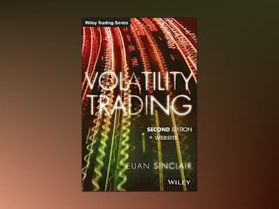 Volatility Trading, + Website, 2nd Edition av Euan Sinclair