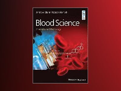 Blood Science: Principles and Pathology av Andrew D. Blann