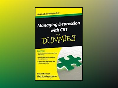 Managing Depression with CBT For Dummies av Thomson
