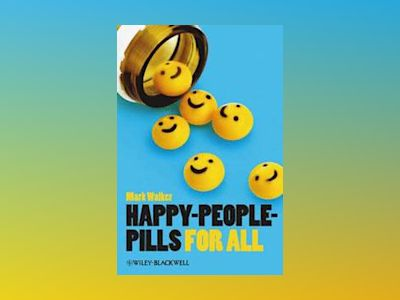 Happy-People-Pills For All av Mark Walker