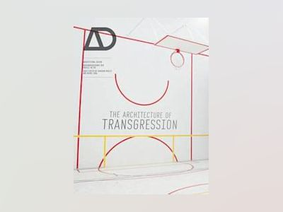 The Architecture of Transgression AD av Rachel Sara