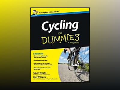 Cycling For Dummies, UK Edition av Gavin Wright