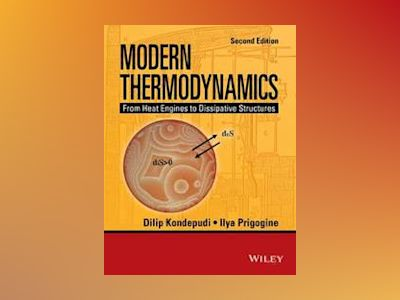 Modern Thermodynamics: From Heat Engines to Dissipative Structures, 2nd Edi av Dilip Kondepudi