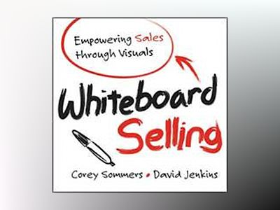 Whiteboard Selling av C. Sommers