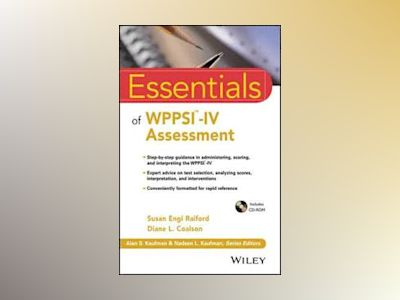 Essentials of WPPSI-IV Assessment av Susan Engi Raiford