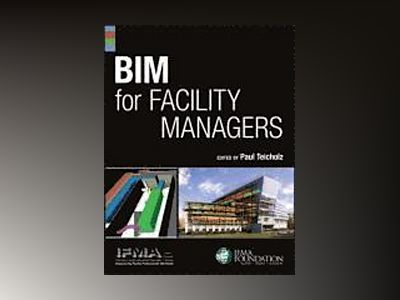 BIM for Facility Managers av IFMA