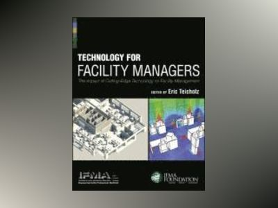 Technology for Facility Managers av IFMA