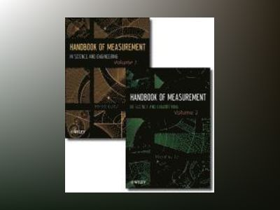 Handbook of Measurement in Science and Engineering, Two Volume Set av Myer Kutz