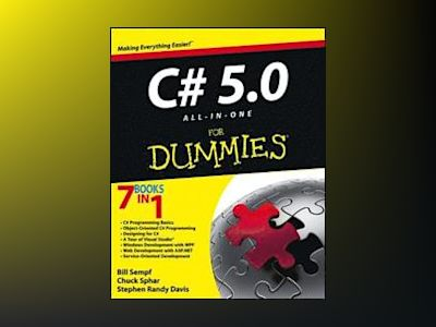 C# 5.0 All-in-One For Dummies av Bill Sempf