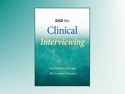 Clinical Interviewing Skills DVD av John Sommers-Flanagan