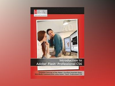 Adobe Rich Media Communication using Flash Professional CS6 av AGI Creative Team