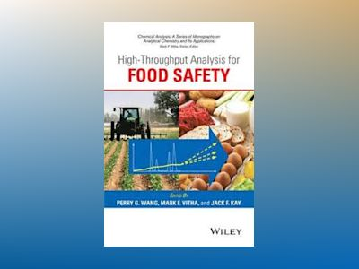 High Throughput Analysis for Food Safety av Perry G. Wang
