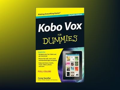 Kobo Vox For Dummies, Portable Edition av Corey Sandler