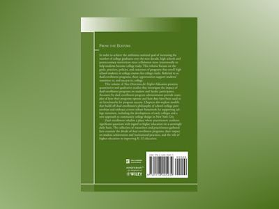 Dual Enrollment: Strategies, Outcomes, and Lessons for School-College Partn av HE