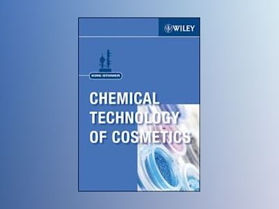 Kirk-Othmer Chemical Technology of Cosmetics av Kirk-Othmer