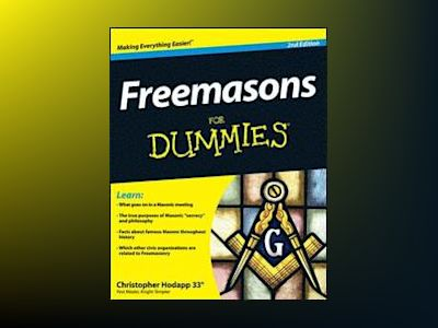 Freemasons For Dummies, 2nd Edition av Christopher Hodapp