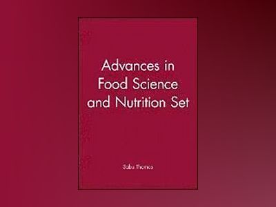 Advances in Food Science and Nutrition, Set av Sabu Thomas