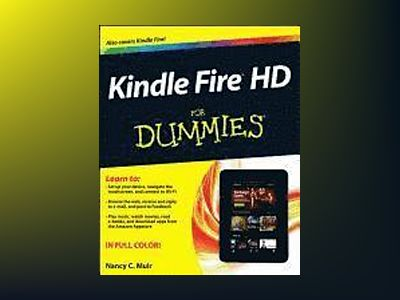 Kindle Fire HD For Dummies av Nancy C. Muir