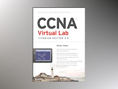 CCNA Virtual Lab, Titanium Edition 3.0 av William Tedder