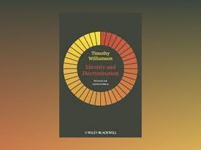 Identity and Discrimination, Reissued and Updated Edition av Timothy Williamson