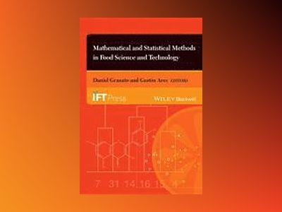 Mathematical and Statistical Methods in Food Science and Technology av Daniel Granato