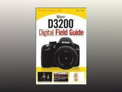 Nikon D3200 Digital Field Guide av J. Dennis Thomas