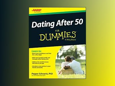 Dating After 50 For Dummies av Pepper Schwartz