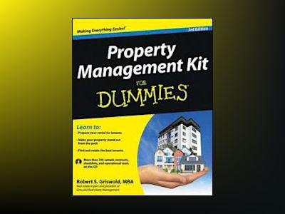 Property Management Kit For Dummies, 3rd Edition av Robert S. Griswold