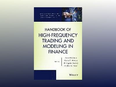 Handbook of High-Frequency Trading and Modeling in Finance av Ionut Florescu