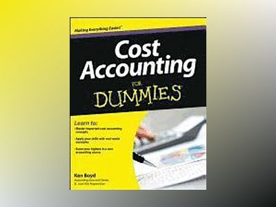 Cost Accounting For Dummies av Kenneth Boyd