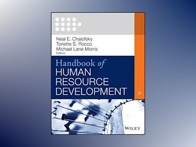 Handbook of Human Resource Development av Neal F. Chalofsky