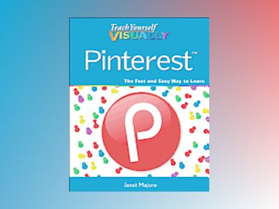 Teach Yourself VISUALLY Pinterest av Janet Majure