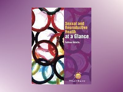 Sexual and Reproductive Health at a Glance av Catriona Melville