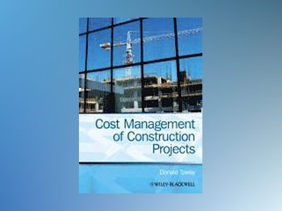 Cost Management of Construction Projects av Donald Towey