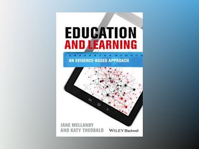 Education and Learning: An Evidence-based Approach av Jane Mellanby