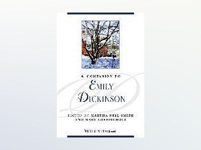 A Companion to Emily Dickinson av Martha Nell Smith